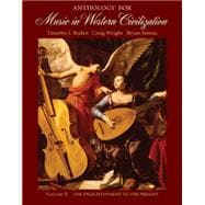 Anthology for Music in Western Civilization, Volume II The Enlightenment to the Present