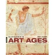 Gardner's Art Through the Ages : The Western Perspective, Volume I