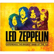 Led Zeppelin Experience the Biggest Band of the 70s
