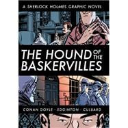 The Hound of the Baskervilles (Illustrated Classics) A Sherlock Holmes Graphic Novel