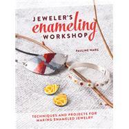 Jeweler's Enameling Workshop 9781632500007R