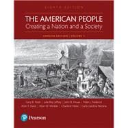 The American People Creating a Nation and a Society, Volume 1