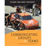 Communicating in Groups and Teams: Sharing Leadership, 5th Edition