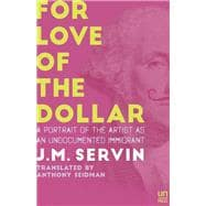 For Love of the Dollar A Memoir 9781944700010R