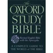 Oxford Study Bible : A Complete Guide to the World of the Bible