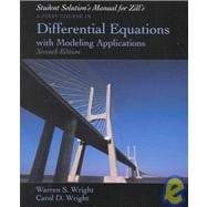 Student Resource and Solutions Manual for Zill's First Course in Differential Equations with Modeling Applications, 7th