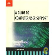 Guide to Computer User Support