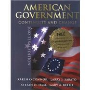 American Government: Continuity and Change, 2002 Texas Edition Election Update, with LP.com Version