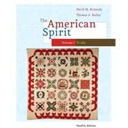 American Spirit Vol. 1 : United States History as Seen by Contemporaries