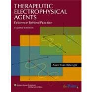 Therapeutic Electrophysical Agents : Evidence Behind Practice