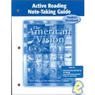 American Vision, Active Reading Note-Taking for Student Edition