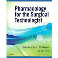 Pharmacology for the Surgical Technologist (Book with Access Code)