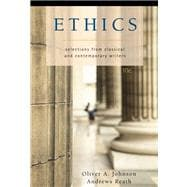 Ethics : Selections from Classic and Contemporary Writers