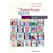 American Spirit since 1865 Vol. 2 : U. S. History as Seen by Comtemporaries