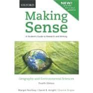 Making Sense in Geography and Environmental Sciences A Student's Guide to Research and Writing, Revised with up-to-date MLA & APA Information