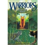 Warriors : Into the Wild