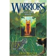 Warriors : Into the Wild