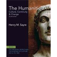 The Humanities Culture, Continuity and Change, Book 2: 200 CE to 1400