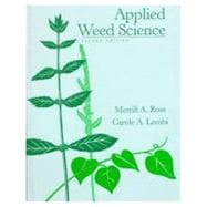 Applied Weed Science : Including the Ecology and Management of Invasive Plants