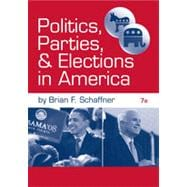 Politics, Parties, and Elections in America, 7th Edition