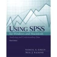 Using SPSS for the Macintosh and Windows : Analyzing and Understanding Data
