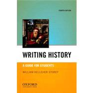 Writing History A Guide for Students