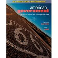 American Government Historical, Popular, and Global Perspectives, No Separate Policy Chapters