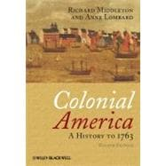 Colonial America : A History to 1763