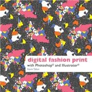 Digital Fashion Print with Photoshop� and Illustrator�