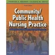Community/Public Health Nursing Practice : Health for Families and Populations