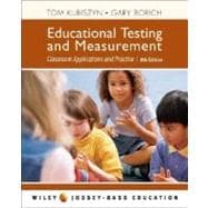 Educational Testing and Measurement: Classroom Application and Practice, 8th Edition