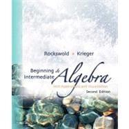 Beginning and Intermediate Algebra with Applications &Visualization