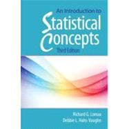 An Introduction to Statistical Concepts: Third Edition