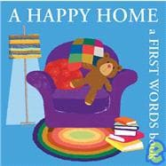 A Happy Home A First Words Book
