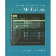 Major Principles of Media Law, 2006 Edition (with InfoTrac)