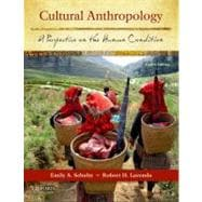 Cultural Anthropology : A Perspective on the Human Condition
