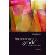 Reconstructing Gender: A Multicultural Anthology