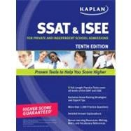 Kaplan SSAT and ISEE : For Private and Independent School Admissions