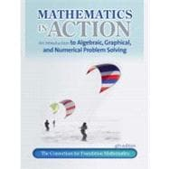 Math in Action An introduction to Algebraic, Graphical, and Numerical Problem Solving plus MyMathLab/MyStatLab -- Access Card Package