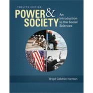 Power and Society: An Introduction to the Social Sciences, 12th Edition