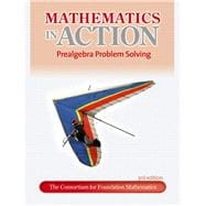Mathematics in Action Prealgebra Problem Solving plus MyMathLab/MyStatLab -- Access Card Package