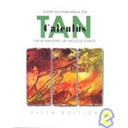 Student Solutions Manual for Tan�s Calculus for the Managerial, Life, and Social Sciences