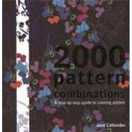 2000 Pattern Combinations A Step-by-Step Guide to Creating Pattern