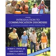 Introduction to Communication Disorders : A Lifespan Evidence-Based Perspective
