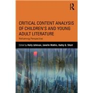 Critical Content Analysis of Childrens and Young Adult Literature: Reframing Perspective 9781138120082R
