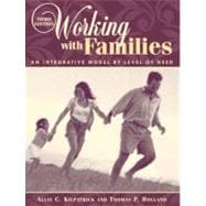 Working with Families : An Integrative Model by Level of Need