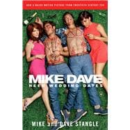 Mike and Dave Need Wedding Dates 9781476760087R