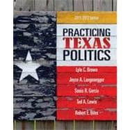 Practicing Texas Politics, 14th Edition