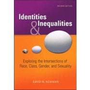 Identities and Inequalities: Exploring the Intersections of Race, Class, Gender, &amp; Sexuality