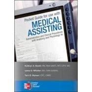 Pocket Guide to accompany Medical Assisting: Administrative and Clinical Procedures